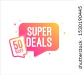 super deals 50  off shopping tag | Shutterstock .eps vector #1530190445