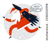 santa is coming. christmas... | Shutterstock .eps vector #1530310598