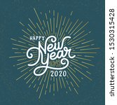 happy new year lettering with... | Shutterstock .eps vector #1530315428