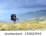 tourist travels along the ridge ...   Shutterstock . vector #153032945