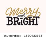 merry and bright inscription.... | Shutterstock .eps vector #1530433985