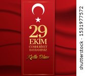 29 ekim cumhuriyet bayrami... | Shutterstock .eps vector #1531977572