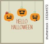 hello halloween pumpkins | Shutterstock .eps vector #153264572