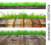 set of grass with soil and... | Shutterstock . vector #153276926