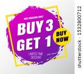 buy 3 get 1 free sale banner.... | Shutterstock .eps vector #1532800712
