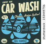retro car wash sign. vector... | Shutterstock .eps vector #153449756