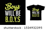 boys will be boys t shirt and... | Shutterstock .eps vector #1534932395