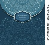 beautiful invitation with lace... | Shutterstock .eps vector #153503762