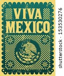 vintage viva mexico   mexican... | Shutterstock .eps vector #153530276