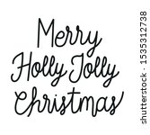 merry christmas calligraphy... | Shutterstock .eps vector #1535312738