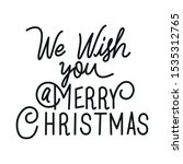 merry christmas calligraphy... | Shutterstock .eps vector #1535312765