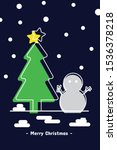 christmas tree and snowman with ... | Shutterstock .eps vector #1536378218