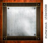 square metal with wooden frame | Shutterstock . vector #153643088