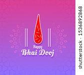 festival greeting for bhai dooj ... | Shutterstock .eps vector #1536892868