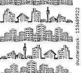 cityscape seamless sketch ... | Shutterstock .eps vector #153689522