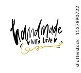 hand made with love. hand... | Shutterstock .eps vector #1537890722