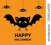happy halloween. bat  spider... | Shutterstock . vector #1539116105
