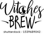 witches brew design. phrases... | Shutterstock .eps vector #1539689042