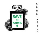 panda with a message. save the... | Shutterstock .eps vector #1539717395