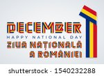 Congratulatory design for December 1, Romania Union Day. Text made of bended ribbons with Romanian flag colors. Translation of Romanian inscription: National Day of Romania. Vector illustration.