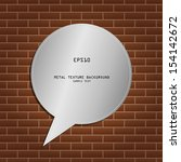 abstarct metal bubble on brick... | Shutterstock .eps vector #154142672