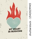 my heart is burning. valentine... | Shutterstock .eps vector #1542029945