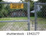 Gate With Keep Out Sign And...