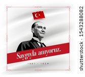 turkish republic founder... | Shutterstock .eps vector #1543288082