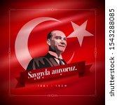 turkish republic founder... | Shutterstock .eps vector #1543288085