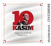 turkish republic founder... | Shutterstock .eps vector #1543288088