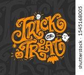 trick or treat halloween... | Shutterstock .eps vector #1545168005