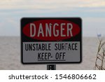 Danger Sign Unstable Surface...