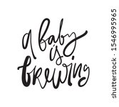 Baby Is Brewing. Baby Shower...