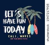 surf illustration   t shirt... | Shutterstock .eps vector #1547217935