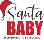 santa baby merry christmas claus | Shutterstock . vector #1547680592