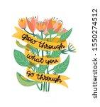 grow through what you go... | Shutterstock .eps vector #1550274512
