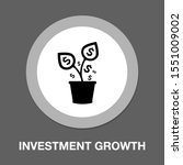 investment growth. investment... | Shutterstock .eps vector #1551009002