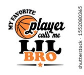 my favorite basketball player... | Shutterstock .eps vector #1552080365