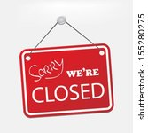 we are closed sign | Shutterstock .eps vector #155280275