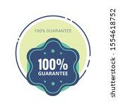 100  guaranteed label  ... | Shutterstock .eps vector #1554618752