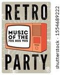 retro party typographic grunge... | Shutterstock .eps vector #1554689222