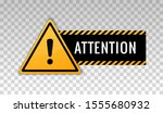 attention sign. hazard warning... | Shutterstock .eps vector #1555680932