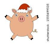 cheerful  cute pig  christmas... | Shutterstock . vector #1555699535