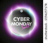 cyber monday sale circle banner.... | Shutterstock . vector #1556257178