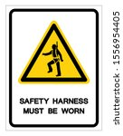safety harness must be worn... | Shutterstock .eps vector #1556954405