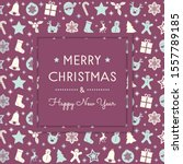 christmas greetings with hand... | Shutterstock .eps vector #1557789185