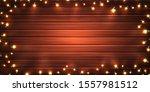 christmas lights. xmas glowing... | Shutterstock .eps vector #1557981512