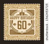 vintage birthday party card... | Shutterstock .eps vector #1562453725