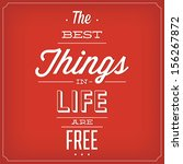 the best things in life are... | Shutterstock .eps vector #156267872