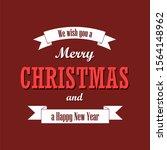 christmas text  white ribbon.... | Shutterstock . vector #1564148962
